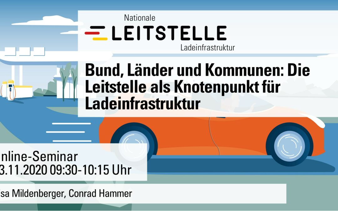 Bund, Länder und (Kommunen): Die Leitstelle als Knotenpunkt für Ladeinfrastruktur