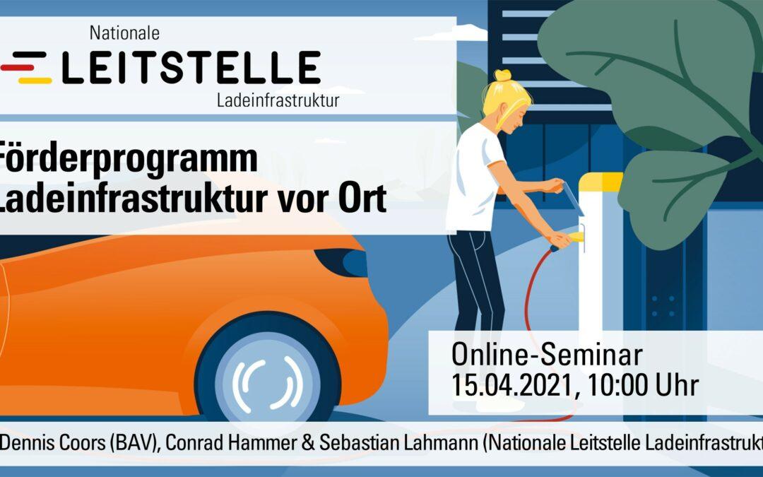 """NOW-Online-Seminar: Fördermöglichkeiten für """"Ladeinfrastruktur vor Ort"""""""